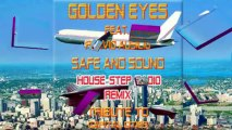 Golden Eyes - Safe And Sound House Step Radio Remix Tribute to Capital Cities