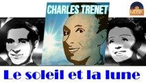 Charles Trenet - Le soleil et la lune (HD) Officiel Seniors Musik
