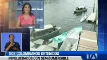 Dos colombianos detenidos involucrados con sumergible, Esmeraldas Ecuador