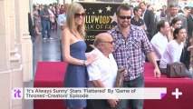 'It's Always Sunny' Stars 'Flattered' By 'Game Of Thrones'-Creators' Episode