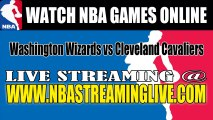 "Watch ""NBA"" Washington Wizards vs Cleveland Cavaliers Live Streaming Game Online"