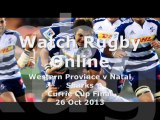 Watch Rugby Stream Western Province vs Natal Sharks