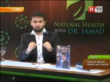 Natural Health with Abdul Samad on Health TV, Topic: Improve Mental Health with Samda