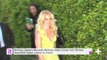 Britney Spears Reveals Britney Jean Cover Art, Writes Heartfelt Open Letter To Fans!