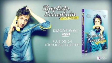 BAPTISTE LECAPLAIN SE TAPE L'AFFICHE en DVD le 5 Novembre