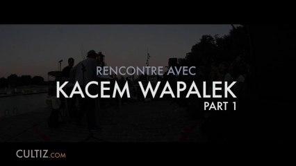 Interview de Kacem Wapalek - Quelques mots sur les mots /Part 1