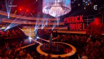 Patrick Bruel, Le Grand Show - Dans ces moments là - Patrick Bruel