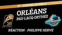 Réaction de Philippe Hervé - J04 - Orléans reçoit Pau-Lacq-Orthez