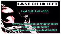 Last Child Left - GOD