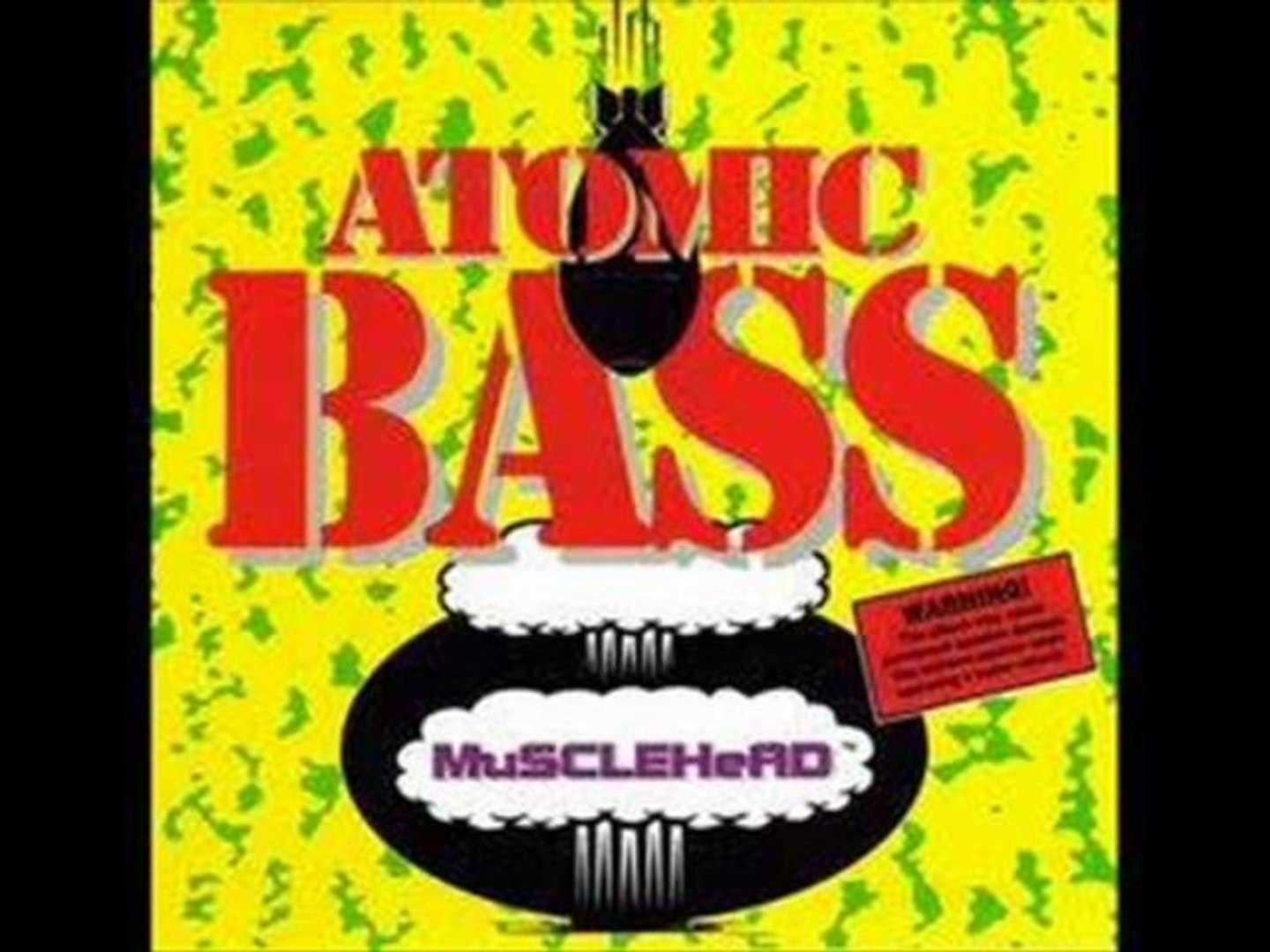 Bass Is The Future - Musclehead (Atomic Bass)