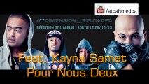 """PSY4 DE LA RIME ft KAYNA SAMET """" Pour Nous Deux """" (Nouveau Son Officiel 2013)."""
