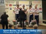 Récompenses, Super 16, Sport-Boules, Belley 2013