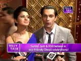 Asad aka Karan Singh Grover & Zoya aka Surbhi Jyoti believe in ECO-FRIENDLY Diwali Celebrations