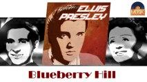 Elvis Presley - Blueberry Hill (HD) Officiel Seniors Musik