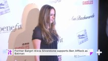 Former Batgirl Alicia Silverstone Supports Ben Affleck As Batman