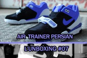 L'unboxing #07    Nike Air Trainer Persian