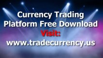 Currency Trading Platforms Free Download 2013- Best Forex Platform To Trade Foreign Currencies For Mac Desktop And Pc Laptop Computer Online