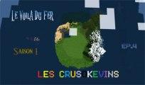 Les Crusokevins Saison 1 : L'île perdue / Épisode 4 : Le voilà, du fer !