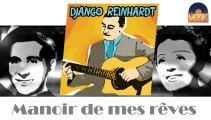 Django Reinhardt - Manoir de mes rêves (HD) Officiel Seniors Musik
