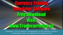 Currency Trading Simulator Software Free Download 2013- Best Simulation Platform To Trade Currencies In The Forex Foreign Exchange Market Online