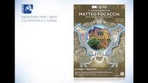 27.6.2013, 'Mostra Il Novecento di Matteo Focaccia', Ministero per i Beni e le Attività Culturali