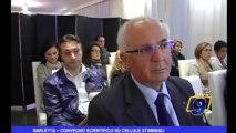 Barletta | Convegno scientifico su cellule staminali