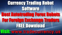 Currency Trading Robot Software Free Download - 2013 Best Autotrading Forex Robots For Foreign Exchange Traders