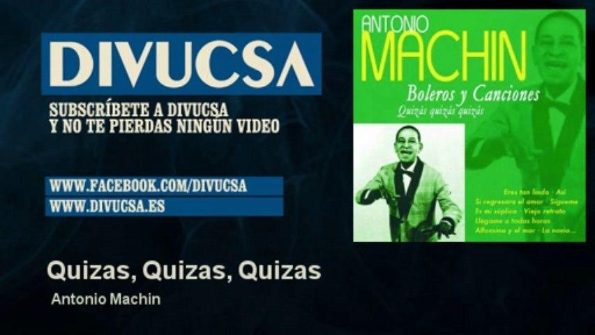 Antonio Machin - Quizas, Quizas, Quizas
