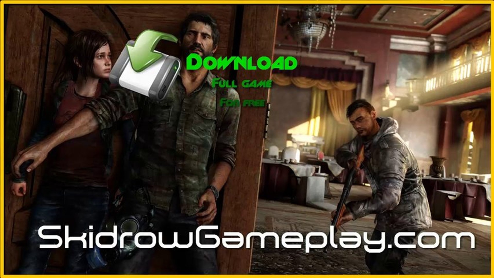 How To Download The Last Of Us For Free Full Game