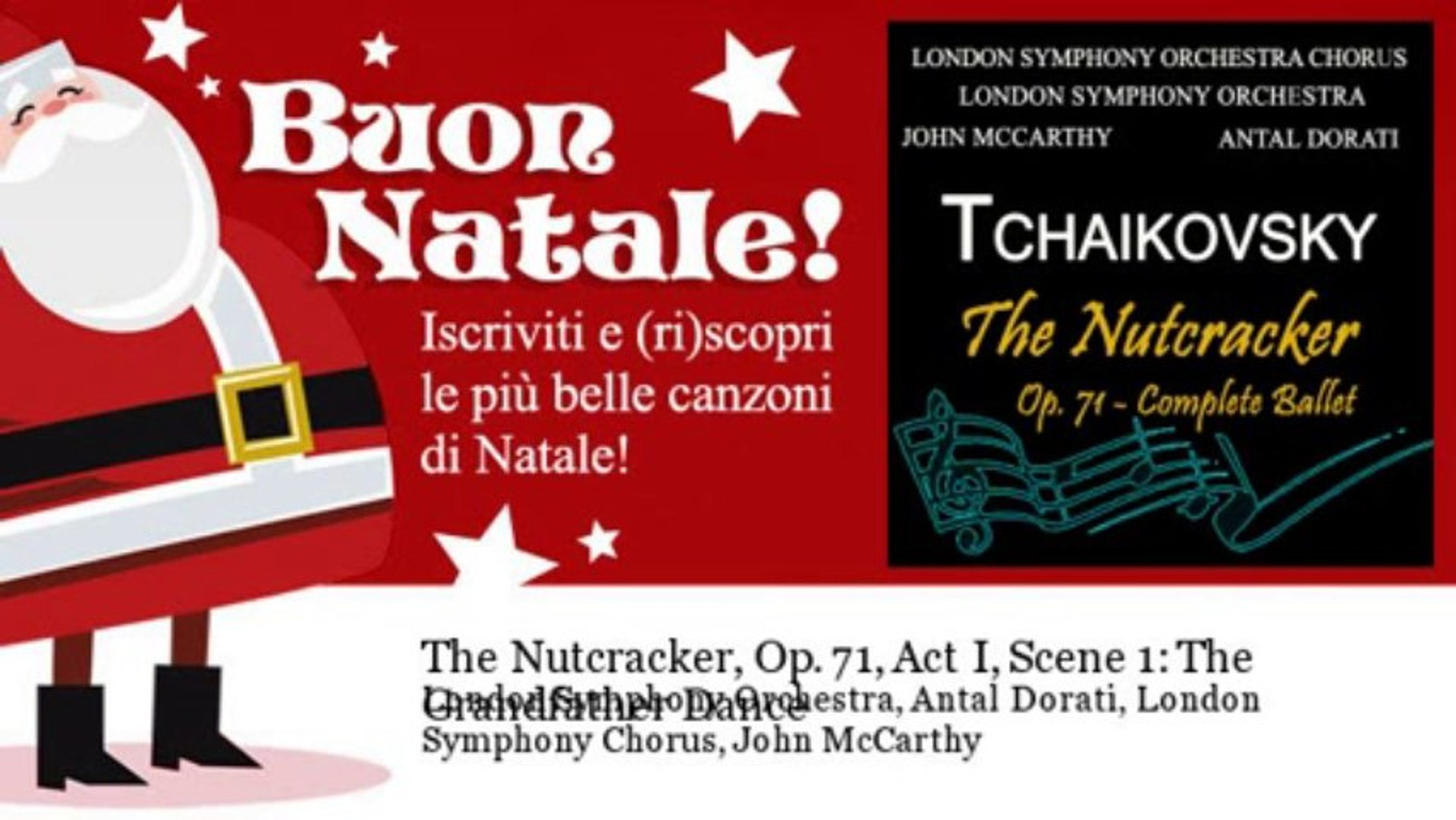 London Symphony Orchestra, Antal Dor - The Nutcracker, Op. 71, Act I, Scene 1: The Grandfather Dance