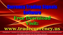 FX Currency Trading Software Daily Signals Free Download -2013 Best Forex Live Signal Trading For Today's Foreign Currencies Exchange