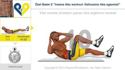 "Özel Baskı E ""Insane Abs workout -Delicesine Abs egzersizi"""