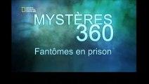 Mystères 360 [ Fantômes en prison ]