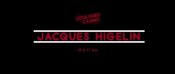 Les coulisses du Casino de Paris - n°17 - JACQUES HIGELIN