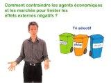 1.3 Comment contraindre les agents économiques et les marchés pour limiter les effets externes négatifs ?