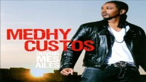 Medhy Custos - Vini On Gran Nonm