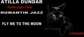 Fly Me To The Moon Free Jazz piano Atilla Dundar