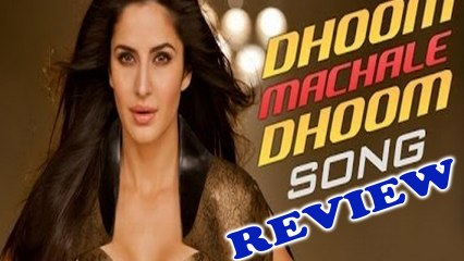 Dhoom Machale Dhoom Song Review - Dhoom 3