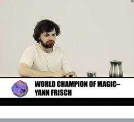 World Champion of Magic : Yann Frisch - Cabinet de Curiosités