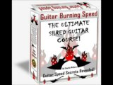 FREE DOWNLOAD Guitar Burning Speed - The Ultimate Shred Guitar Course