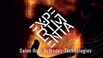 EXPERIMENTA - Salon Arts-Sciences-Technologies