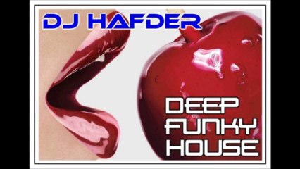 Deep Funky House by HafDer episode 10 (Playlist and Free Download)
