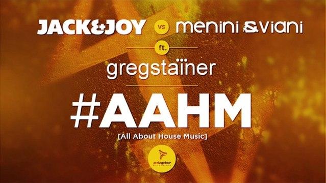 #AAHM (Dubai Mix) [Cover Art] - Jack & Joy vs Menini & Viani ft Greg Stainer