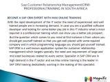 SAP CRM ALL MODULES/CRM CORPORATE TRAINING ONLINE@Magnifictraining.com