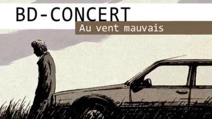BD Concert - Au vent mauvais teaser 03