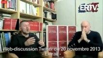Web-discussion Twitter avec Alain Soral & Eric Naulleau (extrait)