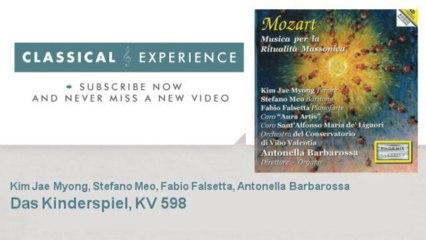 Wolfgang Amadeus Mozart : Das Kinderspiel, KV 598