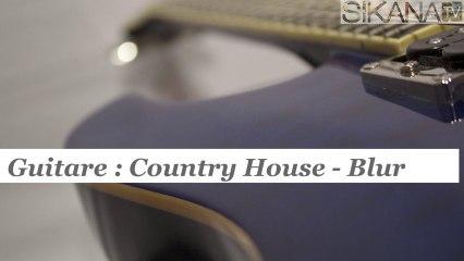 Cours de guitare - jouer Country House de Blur