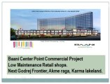 Baani Center Point Gurgaon^^9871424442^^Retail Shops Gurgaon