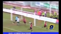 Calcio | Il punto sulla Domenica delle Pugliesi